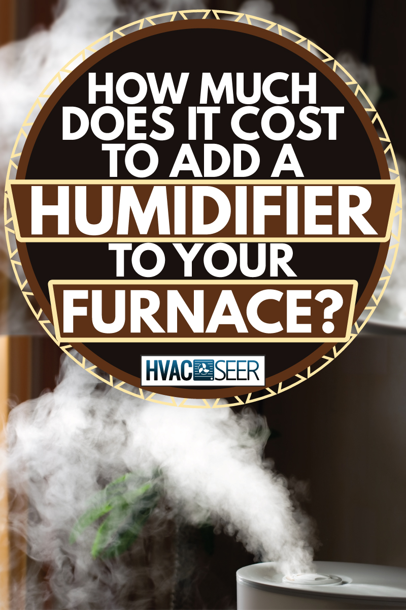 small white humidifier blowing steam, How Much Does It Cost To Add A Humidifier To Your Furnace