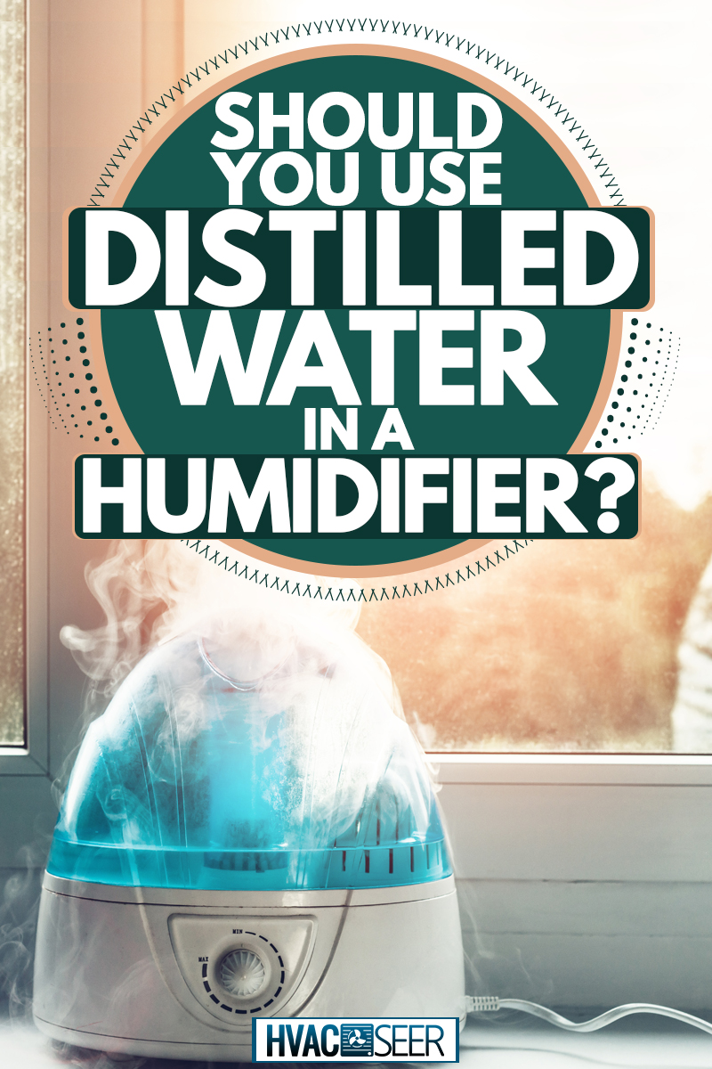 An air humidifier and indoor plant placed near the window, Should You Use Distilled Water In A Humidifier?