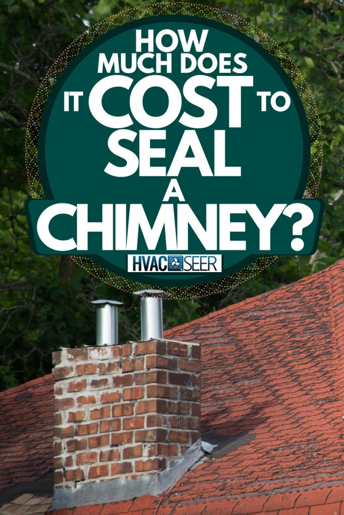 A house with a brick chimney on the roof of a house, How Much Does it Cost to Seal a Chimney?