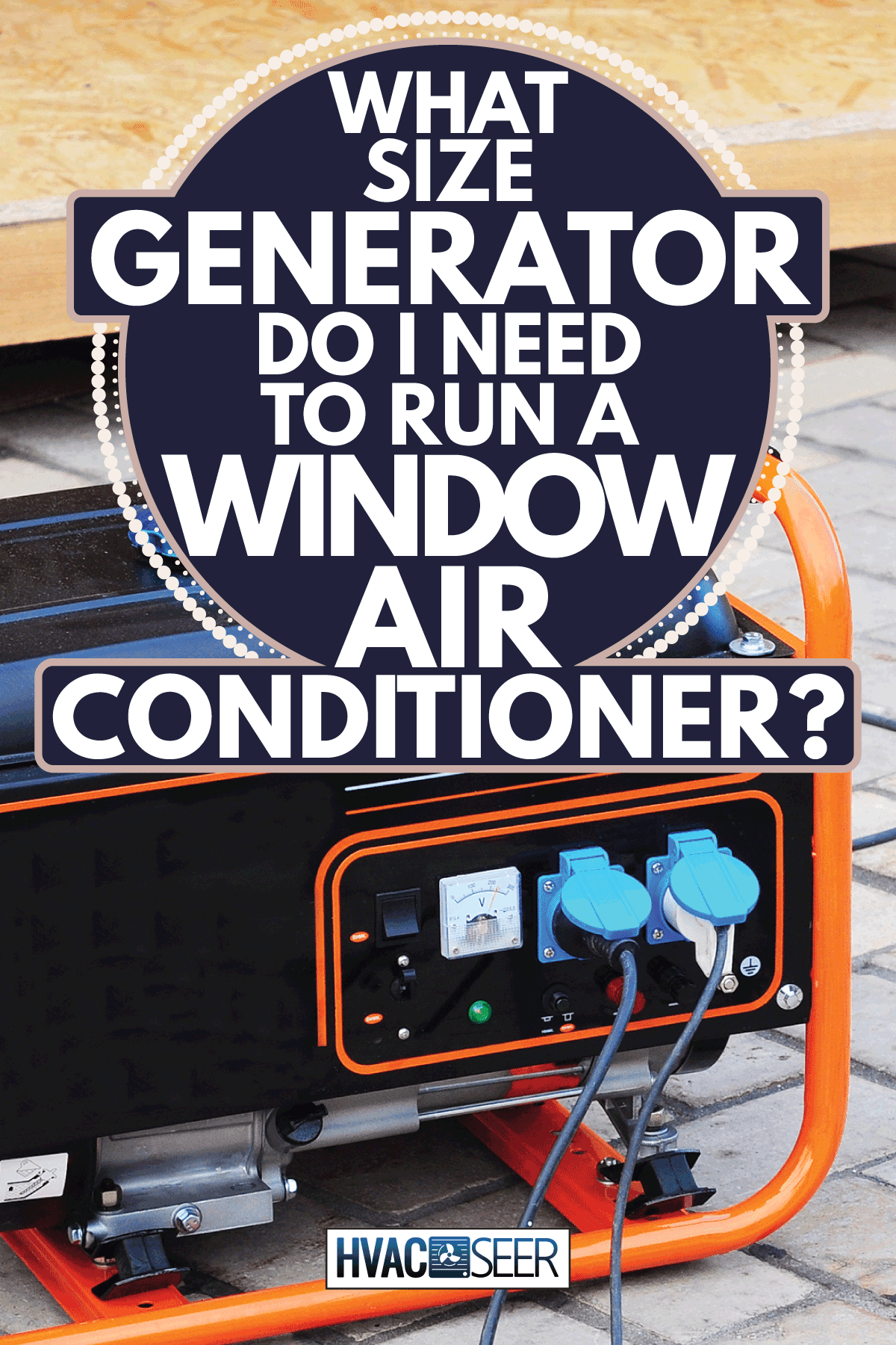 Mobile Gasoline Generator on the Building. What Size Generator Do I Need To Run A Window Air Conditioner