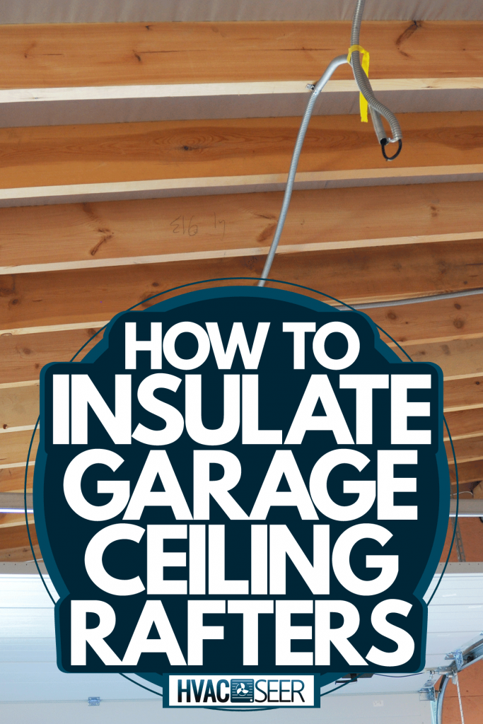Exposed rafter ceiling of a small narrow wooden garage, How To Insulate Garage Ceiling Rafters