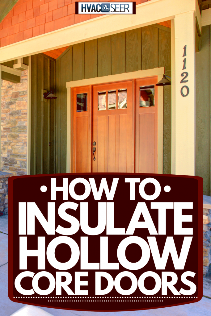 A huge green wooden siding mansion with white painted window frames and wooden front door, How To Insulate Hollow Core Doors