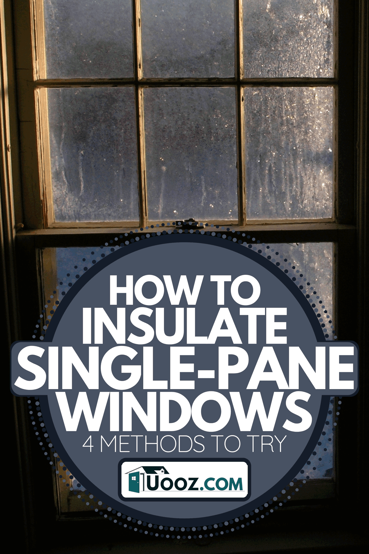 Rain pouring in glass windows in the morning, How To Insulate Single-Pane Windows [4 Methods To Try]