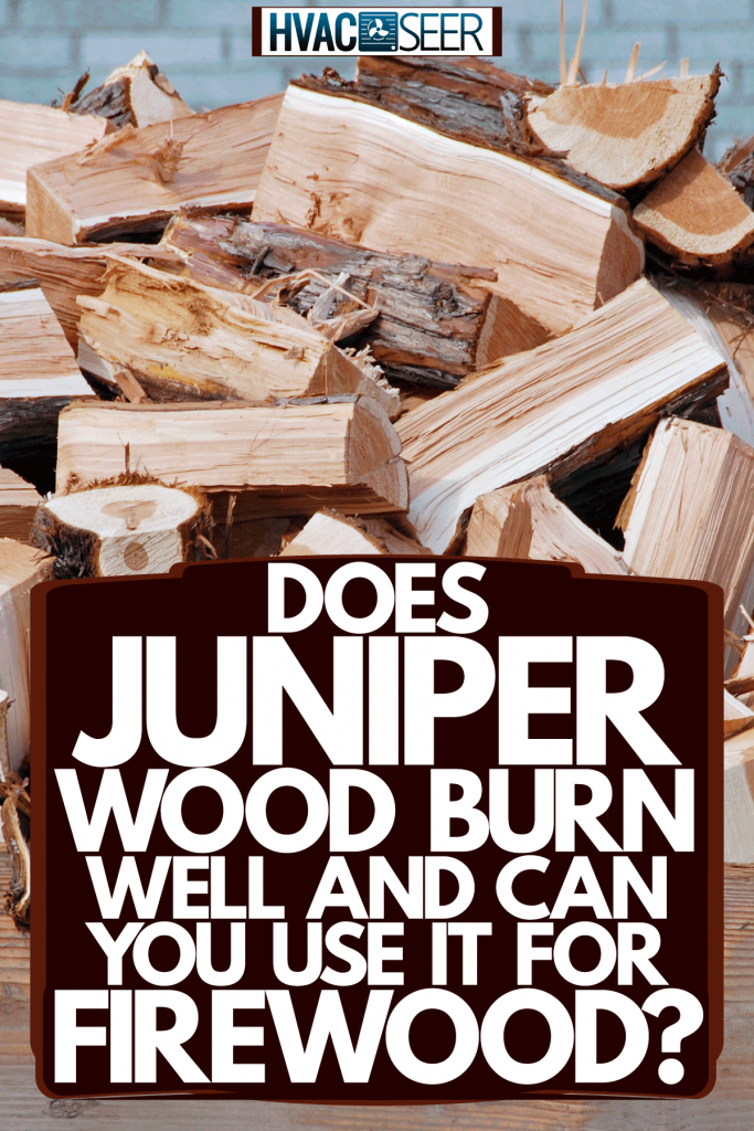 Chopped firewood stored in a container, Does Juniper Wood Burn Well And Can You Use It For Firewood?