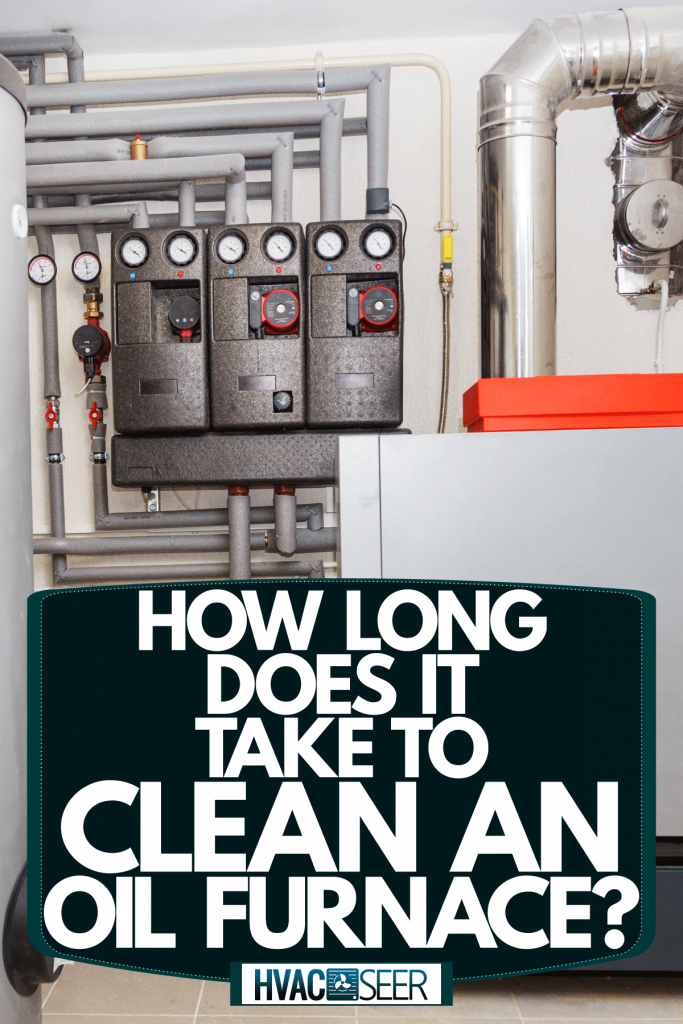 A household boiler under the basement of a living room, How Long Does It Take To Clean An Oil Furnace?