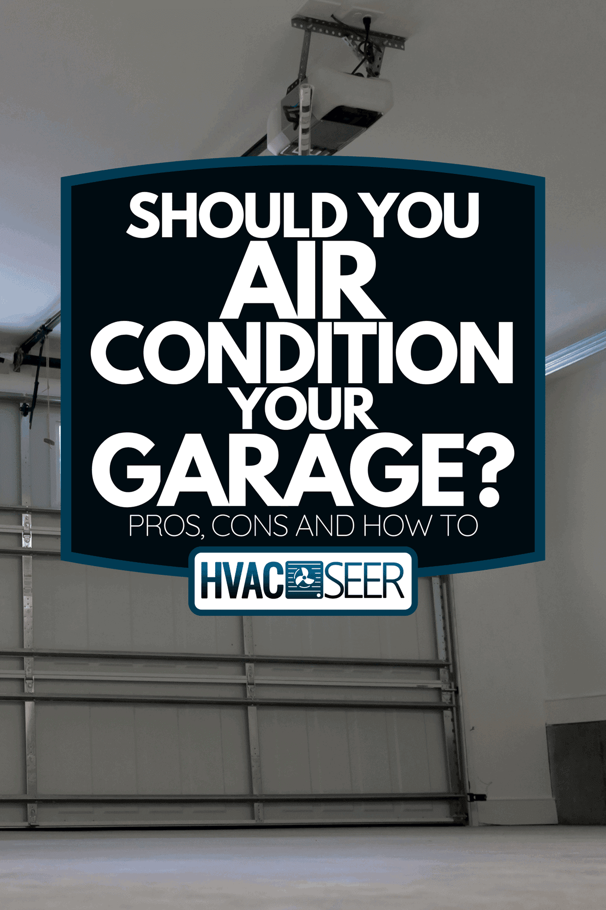 Inside a large empty garage, Should You Air Condition Your Garage? [Pros, Cons And How To]